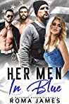 Her Men in Blue: A Reverse Harem Romance