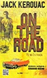 On The Road (Pé Na Estrada) - Coleção L&PM Pocket (Em Portuguese do Brasil)