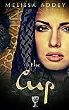 The Cup (The Moorish Empire #1)