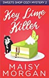 Key Lime Killer (Sweets Shop Cozy Mysteries Book 2)
