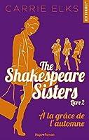 A la grâce de l'automne (The Shakespeare Sisters, #4)