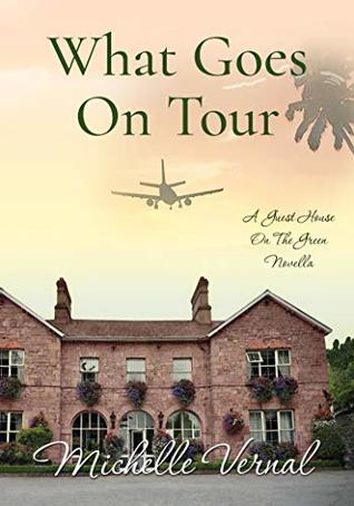 What Goes on Tour by Michelle Vernal