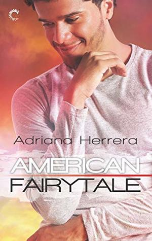 American Fairytale by Adriana  Herrera