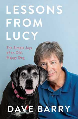 Lessons From Lucy: The Simple Joys of an Old, Happy Dog  pdf