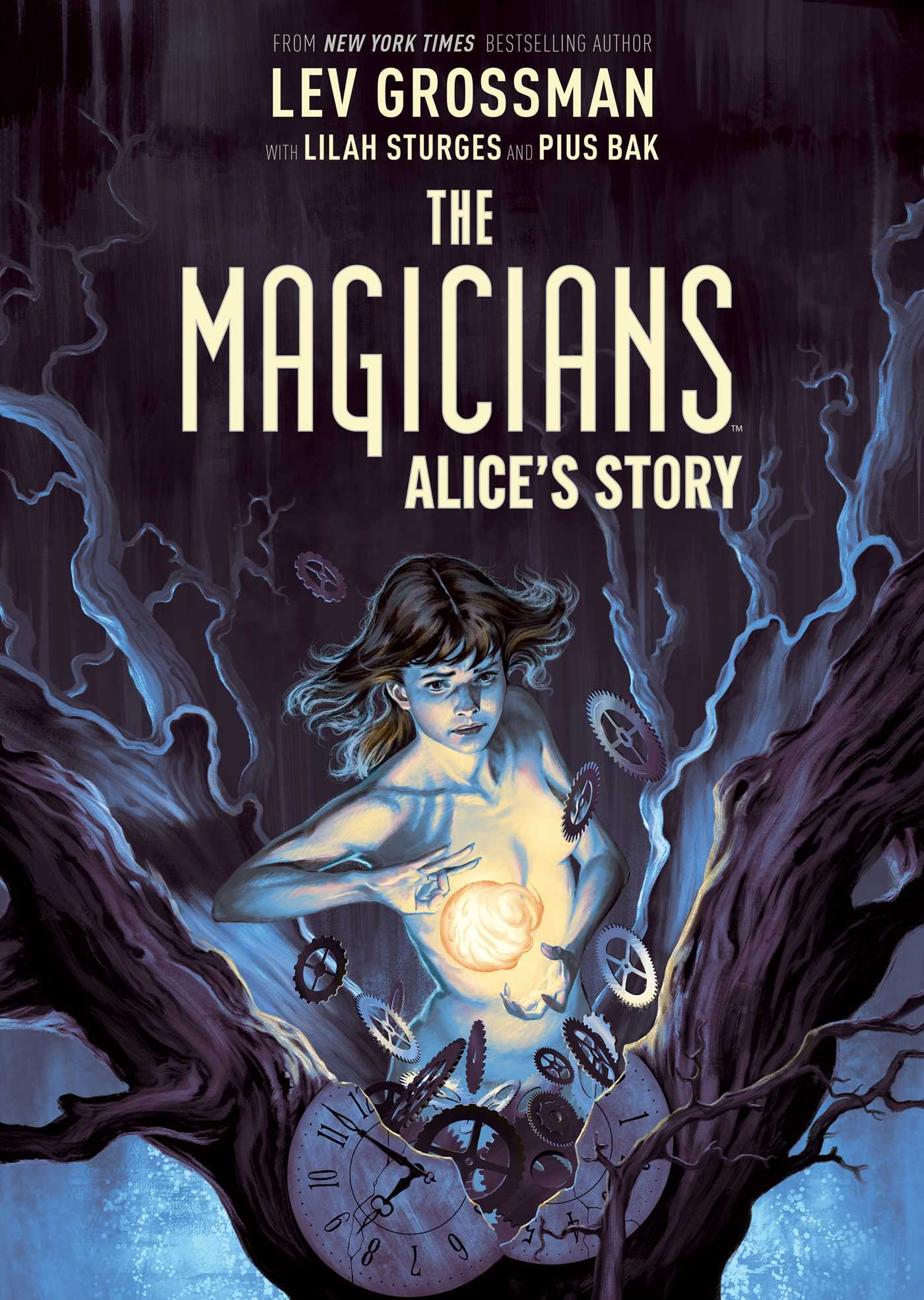 Be Wary Of Studies Incredible Tale Of >> The Magicians Alice S Story By Lilah Sturges