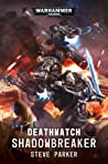 Shadowbreaker (Deathwatch)