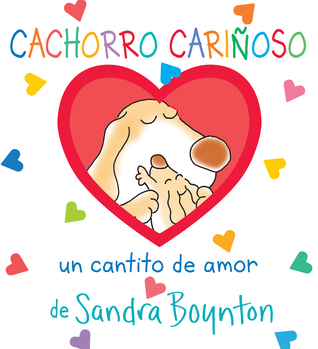 Cachorro cariñoso / Snuggle Puppy! Spanish Edition by Sandra Boynton