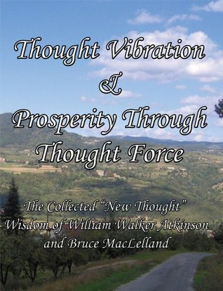 Bruce MacLelland - Prosperity Through Thought