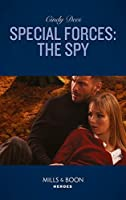Special Forces: The Spy (Mission Medusa, Book 2)