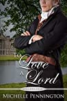 To Love a Lord (Rebellious Hearts Book 1)