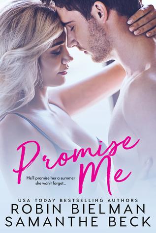 Promise Me by Robin Bielman