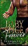 Baby Spice Forever (Ireland Forever Short Story)