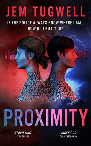 Proximity: If the police always know where I am...how do I kill you? (iMe Series Book 1)