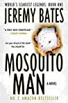 Mosquito Man (World's Scariest Legends Book 1)