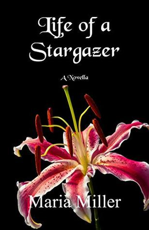 Life of a Stargazer by Maria Miller