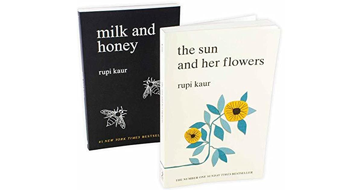 Rupi Kaur Milk And Honey And The Sun And Her Flowers 2 Book Collection By Rupi Kaur