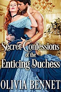 Secret Confessions of the Enticing Duchess