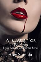 A Taste For Blood (The Godhunter, #6)