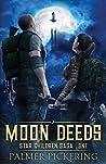Moon Deeds (Star Children Saga, #1)