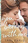 You Belong with Me (Restoring Heritage, #1)