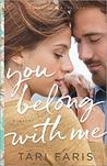 You Belong with Me (Restoring Heritage #1)