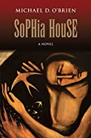 Sophia House: A Novel