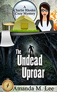 The Undead Uproar (A Charlie Rhodes Mystery, #5)