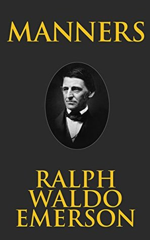 Ralph waldo emerson manners essay esl school essay ghostwriting site for university