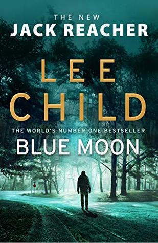 Blue Moon (Jack Reacher #24)