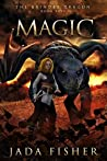 Magic (The Brindle Dragon #5)
