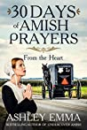 30 Days of Amish Prayers: Prayers from an Amish Mother's Heart