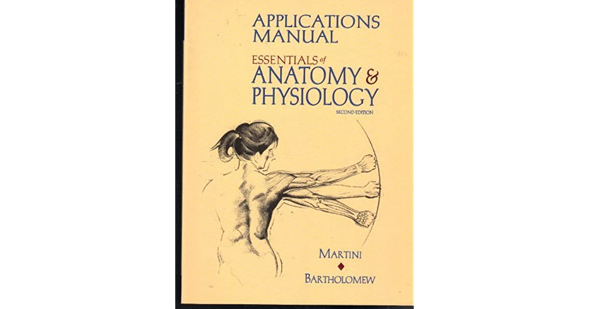 Essentials of Anatomy and Physiology by MARTINI