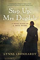 Step Up, Mrs Dugdale