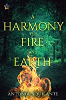 A Harmony of Fire and Earth (Elemental Magicae Book 2)