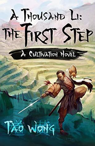 The First Step (A Thousand Li, #1) by Tao Wong