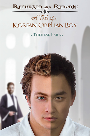 Returned and Reborn: A Tale of a Korean Orphan Boy