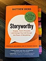 Storyworthy by Matthew Dicks Book Summary