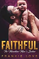 Faithful (The Mountain Man's Babies #10)