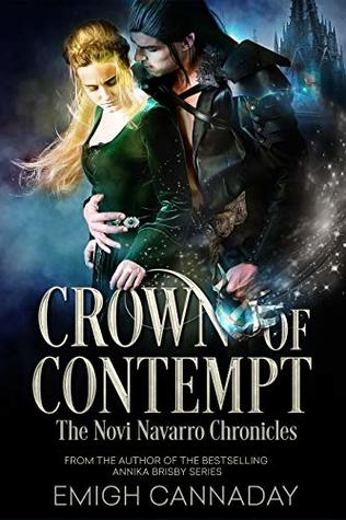 Crown Of Contempt (Novi Navarro Chronicles, #2)
