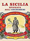 La Sicilia spiegata agli eschimesi