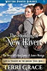 The Founding of New Haven: The Story of Celine Lowry and James Morton (Love and Tragedy on the Oregon Trail Book 1)