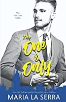 The One & Only: A Clean Billionaire Romance Book 1