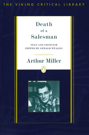 Death of a Salesman: Text and Criticism