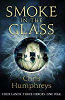 Smoke in the Glass (Immortal's Blood, #1)