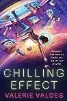 Chilling Effect by Valerie Valdes