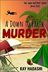 A Down to Earth Murder (The Maui Mystery Series Book 5)