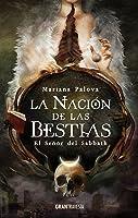 El Señor del Sabbath (La Nación de las Bestias #1)