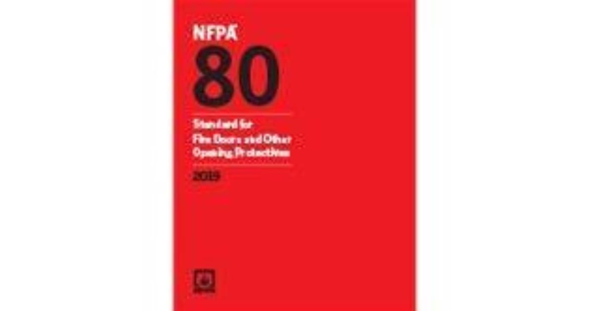 NFPA 80 Standard For Fire Doors And Other Opening