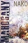 Mahogany (Love Drought #1)