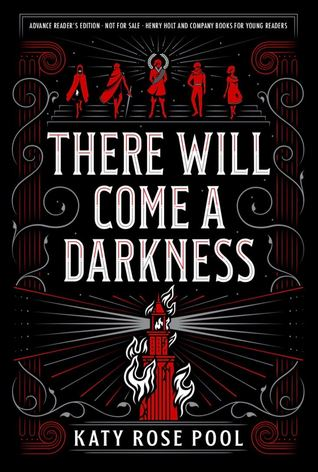 "Book cover of ""There Will Come a Darkness"" by Katy Rose Pool"